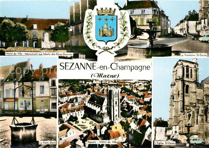 AK / Ansichtskarte Sezanne Hotel de Ville Monument aux Morts Fontaine Puits Square Eglise St Denis Kat. Sezanne