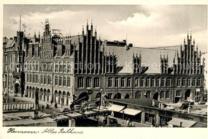 AK / Ansichtskarte Hannover Altes Rathaus Kat. Hannover