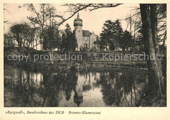 AK / Ansichtskarte Blumenthal Bremen Burgwall Bundesschule des DGB Kat. Bremen