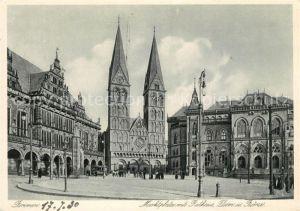 AK / Ansichtskarte Bremen Marktplatz mit Rathaus Dom und Boerse Kat. Bremen