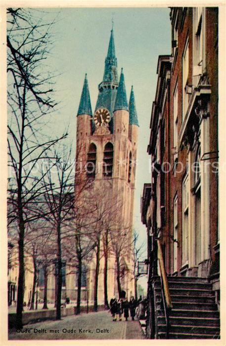 AK / Ansichtskarte Delft Oude Kerk Kirche Kat. Delft