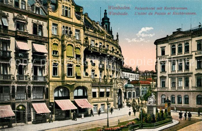 AK / Ansichtskarte Wiesbaden Palasthotel mit Kochbrunnen Kat. Wiesbaden