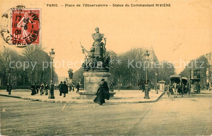 AK / Ansichtskarte Paris Place de l`Observatoire Statur du Commandant Riviere  Kat. Paris