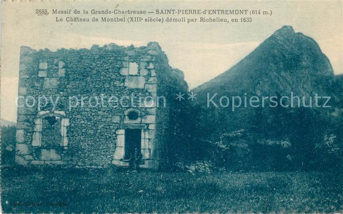 AK / Ansichtskarte Saint Pierre d Entremont Isere Le Chateau de Montbel demoli par Richelieu en 1633 Kat. Saint Pierre d Entremont