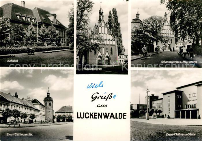 AK / Ansichtskarte Luckenwalde Bahnhof Johanniskirche Marktturm Ernst Thaelmann Schule Strassenpartie Kat. Luckenwalde
