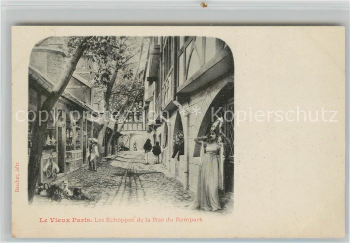 AK / Ansichtskarte Paris Les Echoppes de la Rue du Rempart Kat. Paris