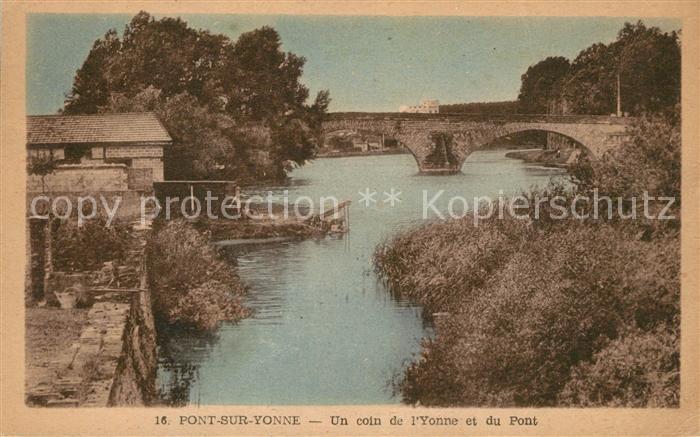 AK / Ansichtskarte Pont sur Yonne Yonne et Pont Kat. Pont sur Yonne