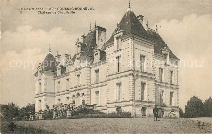 AK / Ansichtskarte Coussac Bonneval Haut Vienne Chateau de Chauffaille Kat. Coussac Bonneval