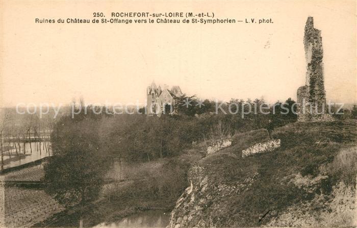 AK / Ansichtskarte Rochefort sur Loire Ruines du Chateau de St Offange vers le Chateau de St Symphorien Kat. Rochefort sur Loire