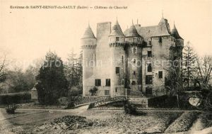 AK / Ansichtskarte Saint Benoit du Sault Chateau de Chazelet Kat. Saint Benoit du Sault