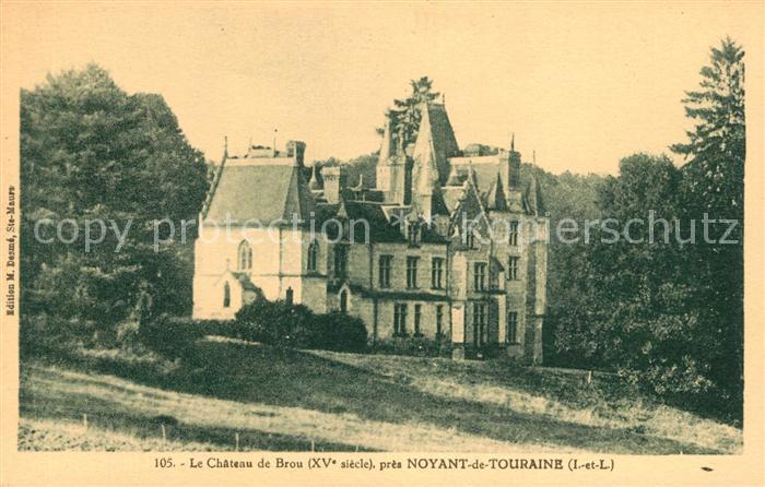 AK / Ansichtskarte Noyant de Touraine Le Chateau de Brou Kat. Noyant de Touraine