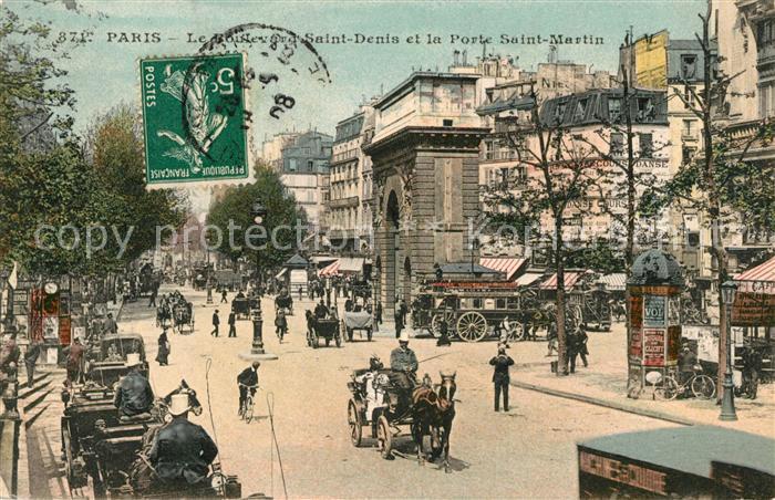 AK / Ansichtskarte Paris Le Boulevard Saint Denis et la Porte Saint Martin Kat. Paris