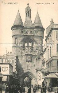 AK / Ansichtskarte Bordeaux La Grosse Cloche Kat. Bordeaux