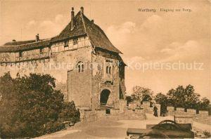 AK / Ansichtskarte Wartburg Eisenach Eingang zur Burg Kat. Eisenach