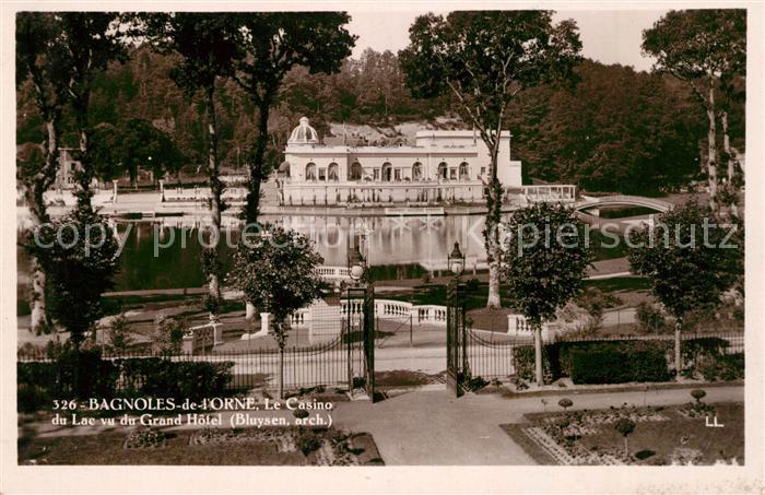 AK / Ansichtskarte Bagnoles de l Orne Le Casino du Lac vu du Grand Hotel Kat. Bagnoles de l Orne