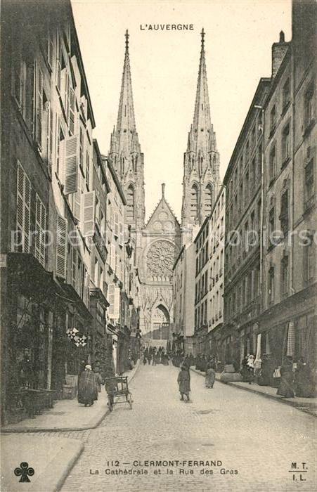 AK / Ansichtskarte Clermont Ferrand Puy de Dome La Cathedrale et la Rue des Gras Kat. Clermont Ferrand