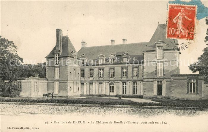 AK / Ansichtskarte Dreux Chateau de Boullay Thierry Kat. Dreux