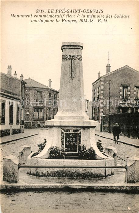 AK / Ansichtskarte Le Pre Saint Gervais Monument commemoratif eleve a la memoire des Soldats morts pour la France 1914 18 Kat. Le Pre Saint Gervais
