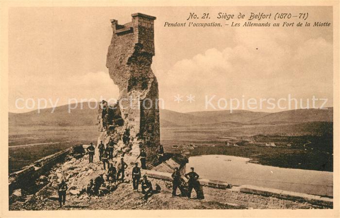 AK / Ansichtskarte Belfort Alsace Pendant l'occupation Les Allemands au Fort de la Miotte Kat. Belfort