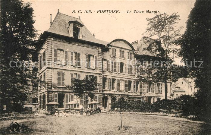 AK / Ansichtskarte Pontoise  Val d Oise Le Vieux Manoir Kat. Pontoise