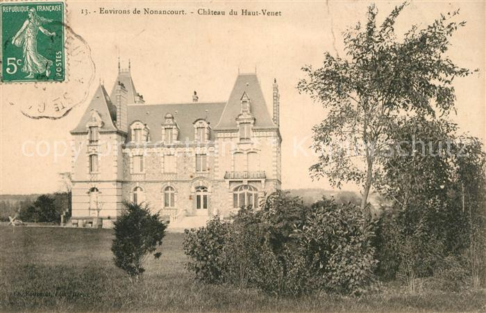 AK / Ansichtskarte Nonancourt Chateau du Haut Venet Kat. Nonancourt