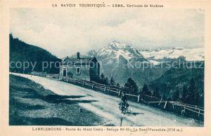 AK / Ansichtskarte Lanslebourg Mont Cenis Route du Mont Cenis Refuge La Dent Parachee Kat. Lanslebourg Mont Cenis
