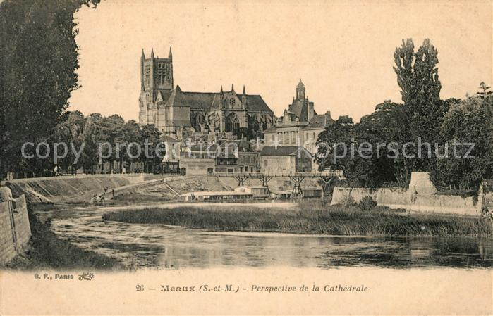 AK / Ansichtskarte Meaux Seine et Marne avec Cathedrale Kat. Meaux
