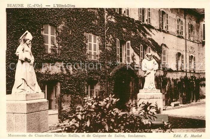 AK / Ansichtskarte Beaune Cote d Or Burgund Hotel Dieu Monument du Chancelier Nicolas Rollin Kat. Beaune
