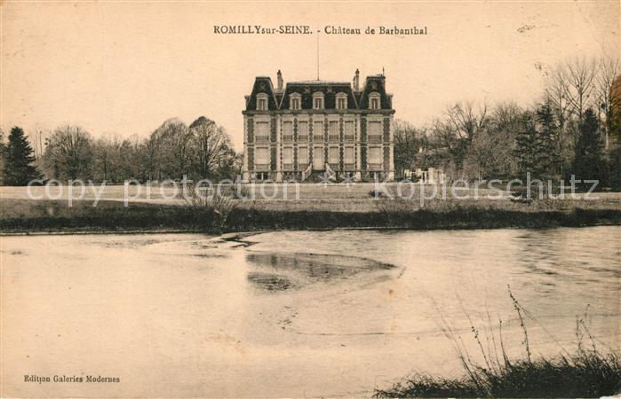 AK / Ansichtskarte Romilly sur Seine Chateau de Barbanthal Kat. Romilly sur Seine
