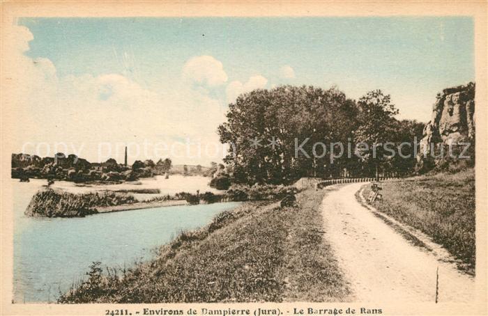 AK / Ansichtskarte Dampierre Jura Le Barrage de Rans Kat. Dampierre