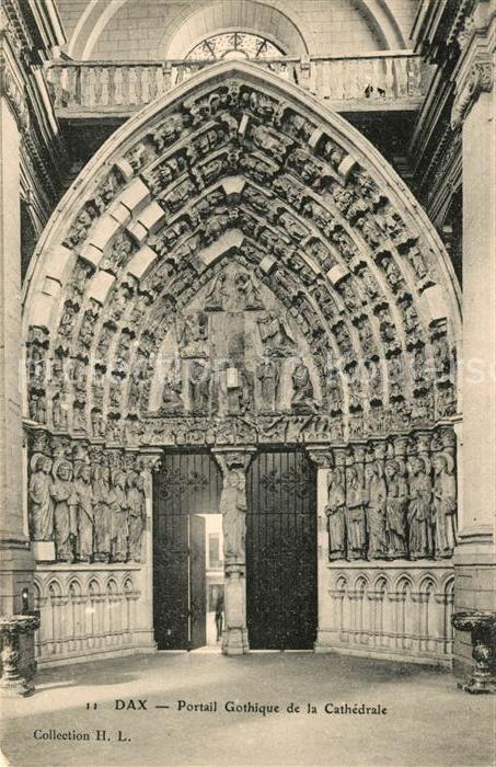 AK / Ansichtskarte Dax Landes Portail Gothique de la Cathedrale Kat. Dax