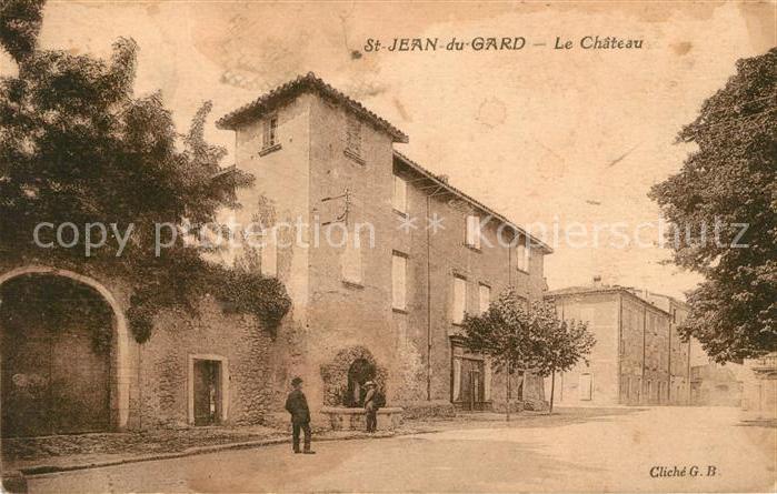 AK / Ansichtskarte Saint Jean du Gard Chateau Kat. Saint Jean du Gard