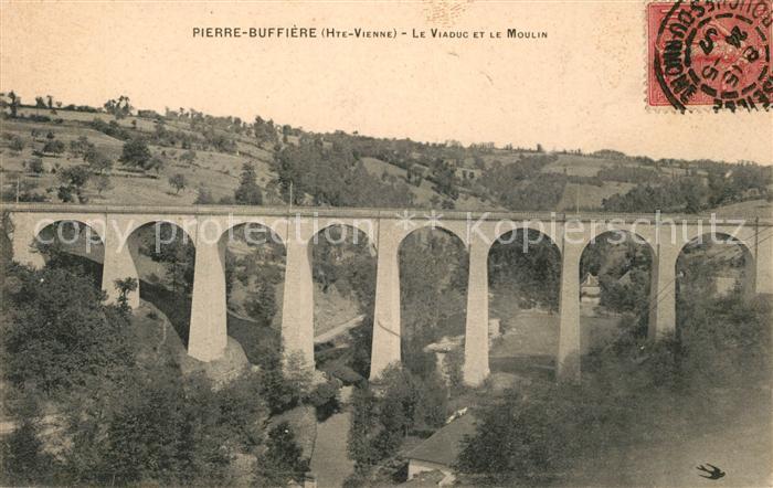 AK / Ansichtskarte Pierre Buffiere Viaduct et le Moulin Kat. Pierre Buffiere