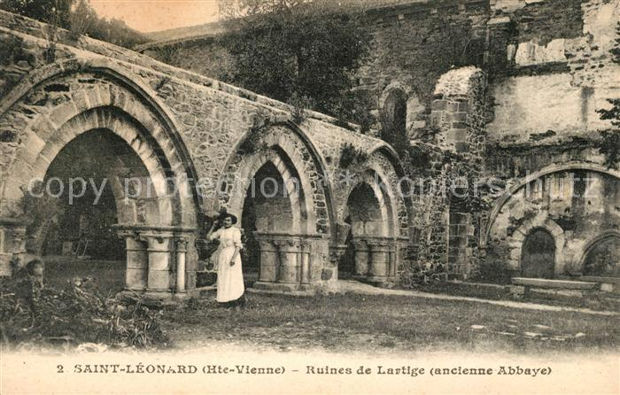 AK / Ansichtskarte Saint Leonard de Noblat Ruines de Lartige  Kat. Saint Leonard de Noblat