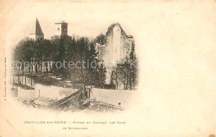 AK / Ansichtskarte Chatillon sur Seine Ruines du Chateau des Ducs Kat. Chatillon sur Seine