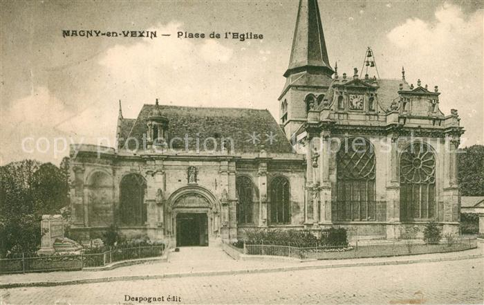 AK / Ansichtskarte Magny en Vexin Place de l Eglise Kat. Magny en Vexin