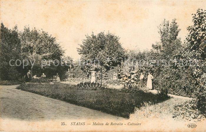 AK / Ansichtskarte Stains Maison de Retraite Calvaire Kat. Stains