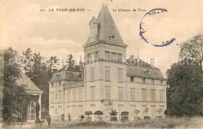 AK / Ansichtskarte La Tour du Pin Chateau de Vion Kat. La Tour du Pin
