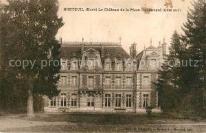 AK / Ansichtskarte Breteuil Eure Le Chateau de la Place Houdouard Kat. Breteuil