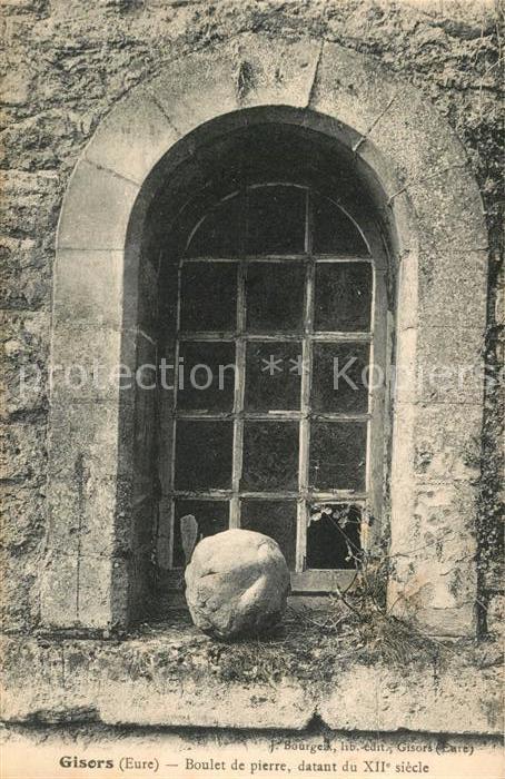 AK / Ansichtskarte Gisors Eure Boulet de pierre dantant du XIIe siecle Kat. Gisors