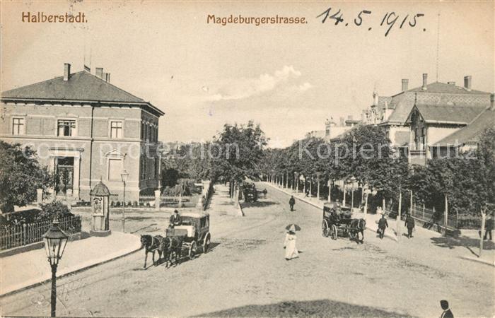 AK / Ansichtskarte Halberstadt Magdeburgerstrasse Kat. Halberstadt