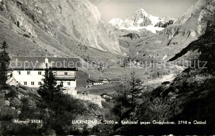 AK / Ansichtskarte Kals Grossglockner Lucknerhaus Koednitztal gegen Grossglockner Hohe Tauern Kat. Kals am Grossglockner