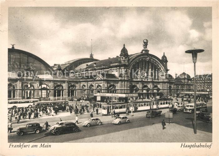 AK / Ansichtskarte Bahnhof Hauptbahnhof Frankfurt am Main Strassenbahn Kat. Eisenbahn