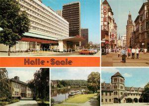 AK / Ansichtskarte Halle Saale Interhotel Stadt Halle Klement Gottwald Str Paedag Hochschule Dampferanlegestelle Burg Giebichenstein Moritzburg Innenhof Kat. Halle