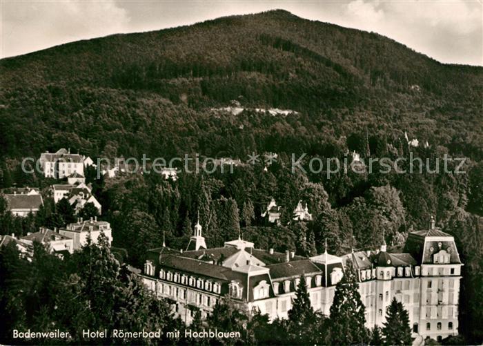 AK / Ansichtskarte Badenweiler Hotel Roemerbad Hochblauen Kat. Badenweiler
