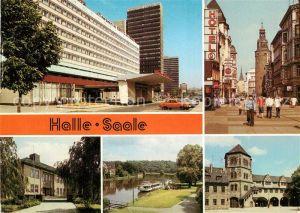 AK / Ansichtskarte Halle Saale Interhotel Stadt Halle Klement Gottwald Str Paedagogische Hochschule Dampferanlegestelle Burg Giebichenstein Moritzburg Innenhof Kat. Halle