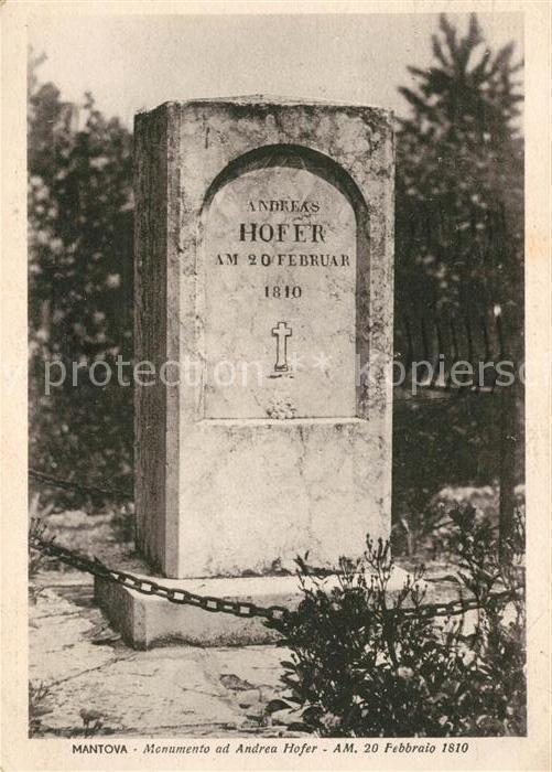 AK / Ansichtskarte Hofer Andreas Mantova Monumento  Kat. Suedtirol