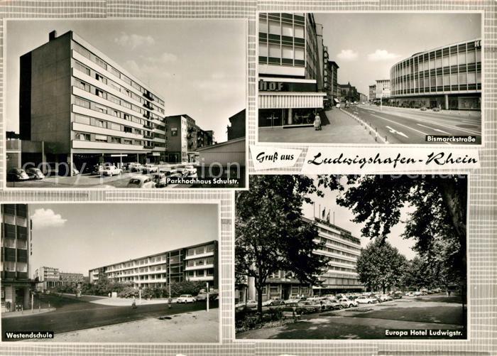 AK / Ansichtskarte Ludwigshafen Rhein Schulstrasse Bismarckstrasse Europahotel Ludwigstrasse Kat. Ludwigshafen am Rhein
