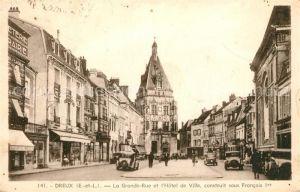 AK / Ansichtskarte Dreux Grande Rue et l'Hotel de Ville  Kat. Dreux