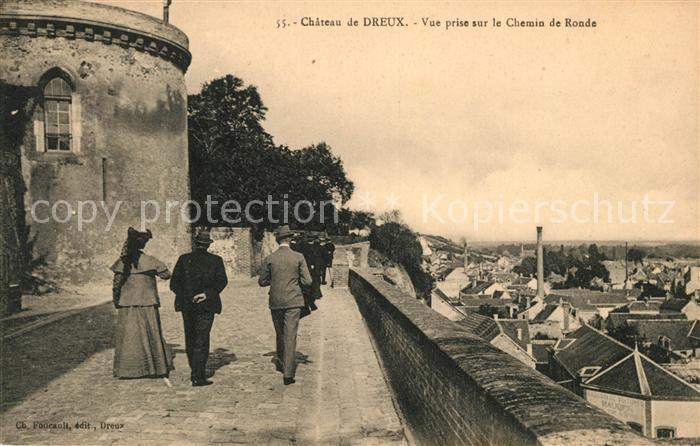 AK / Ansichtskarte Dreux Chateau Vue prise sur le Chemin de Ronde Kat. Dreux